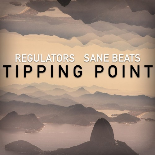 Tipping Point by Regulators & SaneBeats