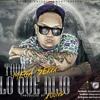 . MEGA TU DULCERO - TO LO QUE DIJO - DJ Davros (Magician Music)™