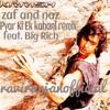 Pyar Ki Ek kahani Remix -  Zaf & Naz