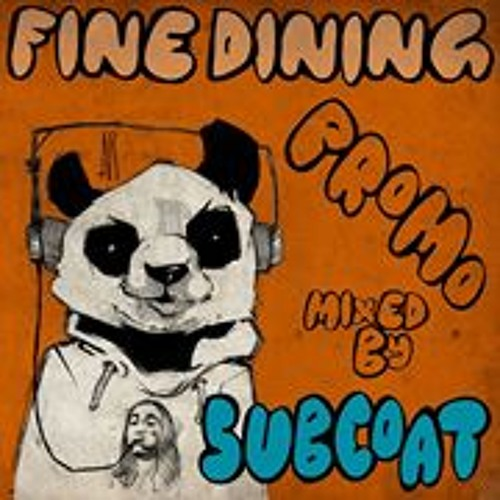 Subcoat's Fine Dining Promo Mix 2014