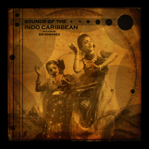 Caribbean Sound Caribbean Sound: Sounds Of The Indo Caribbean As Played By Sir Ramases By