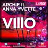 Archie feat. Anna Yvette - Villo (Club Edit)