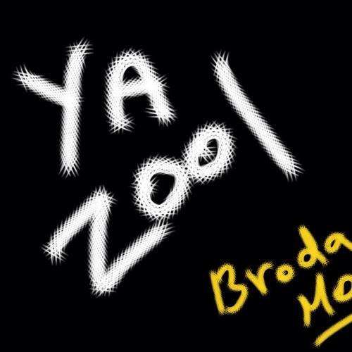 Broda Mo - Ya Zool
