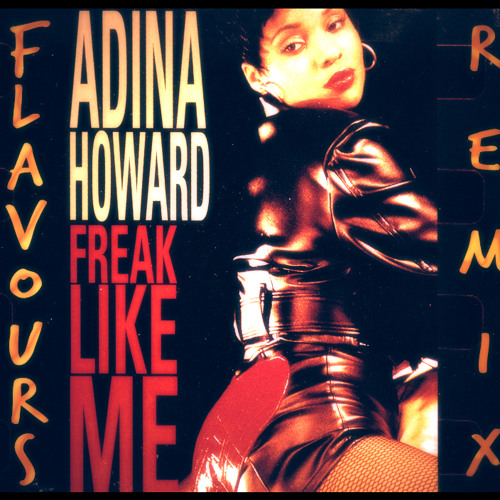 Adina Howard - Freak Like Me (Flavours Remix)