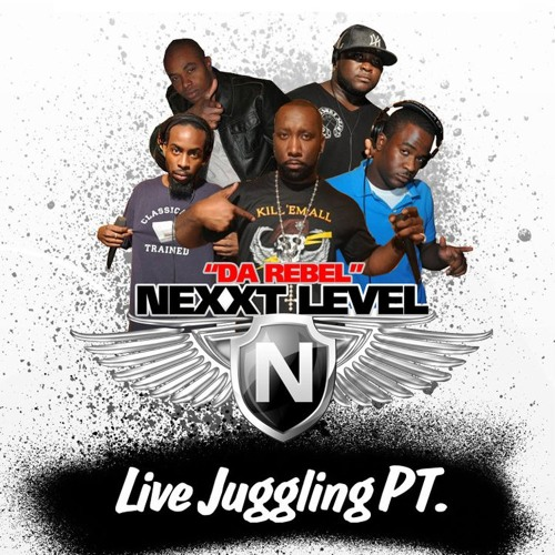 DA REBEL NEXXT LEVEL LIVE 100% PURE  STEEL JUGGLING 2K11
