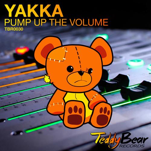 YAKKA - Pump Up The Volume