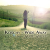 Koschy - Wide Away (Free Download)