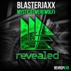 Blasterjaxx-Mystica (Werewolf) (Extended Mix)
