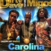 Dirty Dave ft. Migos - Carolina