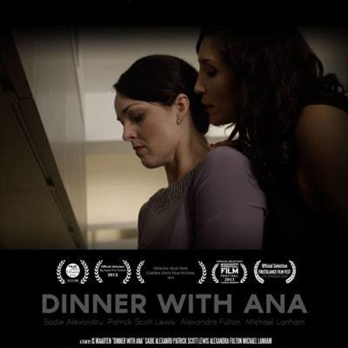 End Credits - Dinner With Ana