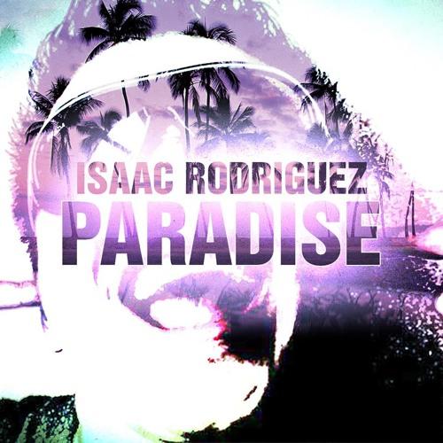 Isaac Rodriguez Paradise  -Rafy López - (Blooteg Mc Dues Animix)DEMOOO