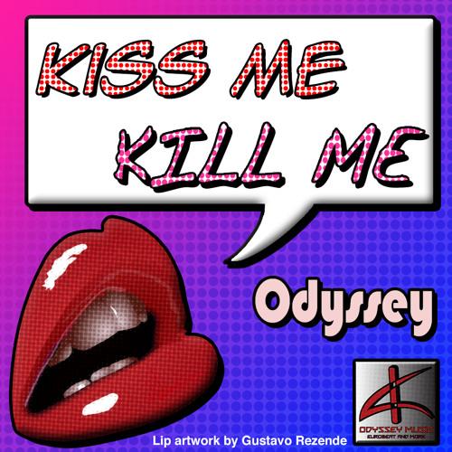 Kiss Me Kill Me (Extended)