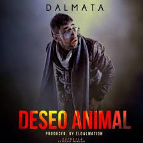 Dalmata - Deseo Animal (Prod. By El Dalmation)