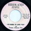 I'm Going To Love You & Yee Doggie - The Tommy Johnson Trio (Birdland Records - Utica, NY)