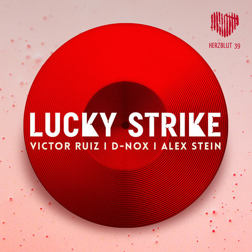 Victor Ruiz, D-Nox & Alex Stein - Lucky Strike (Original Mix)