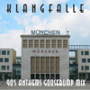 Klangfalle   90's Anthems Goosebump Mix