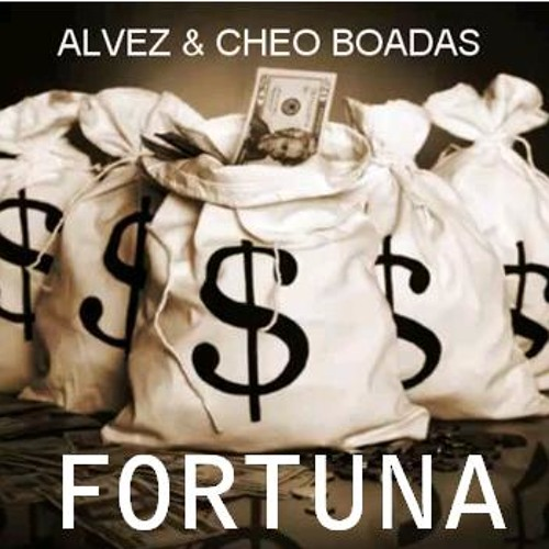 Alvez & Cheo Boadas - Fortuna