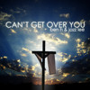 Can't Get Over You (Cover; Anthem Lights) - Jazz Lee & Ben H