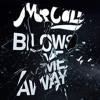 Blows Me Away (Original Mix)
