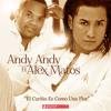 Download 2-Andy Andy Ft Alex Matos - El Carino es Como Una Flor Mp3