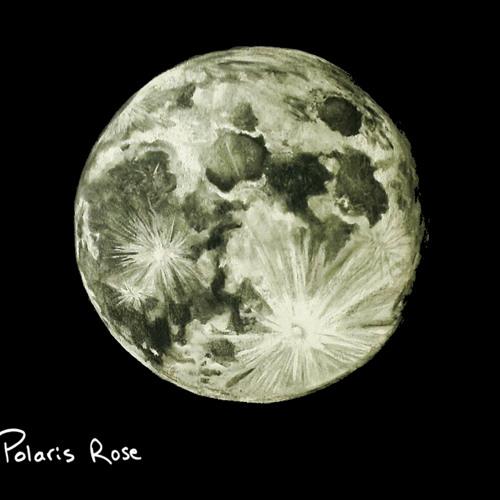 "POLARIS ROSE - ""THE MOON & its SECRETS""  (2013)"