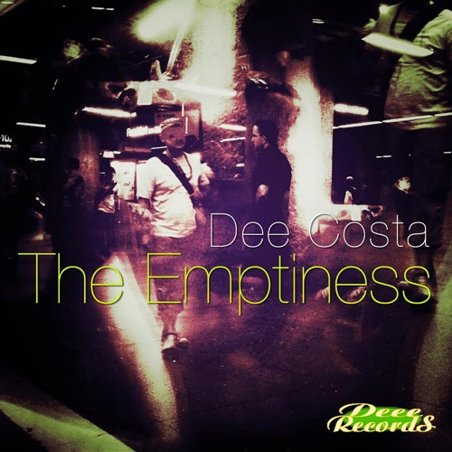 Dee Costa - The Emptyness  (Silicone Kick 2014 Edit)