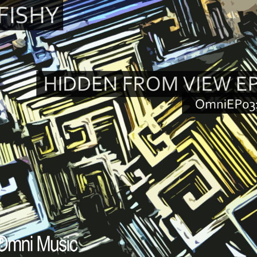 Hidden From View EP (Omni Music)