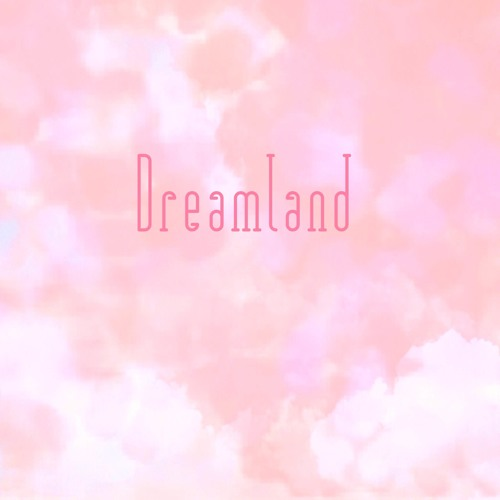 Interlude #6 -Dreamland-