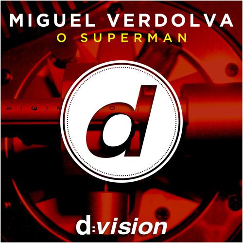 Miguel Verdolva - O Superman (Francesco Rossi Remix)