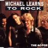 Michael Learns To Rock - The Actor