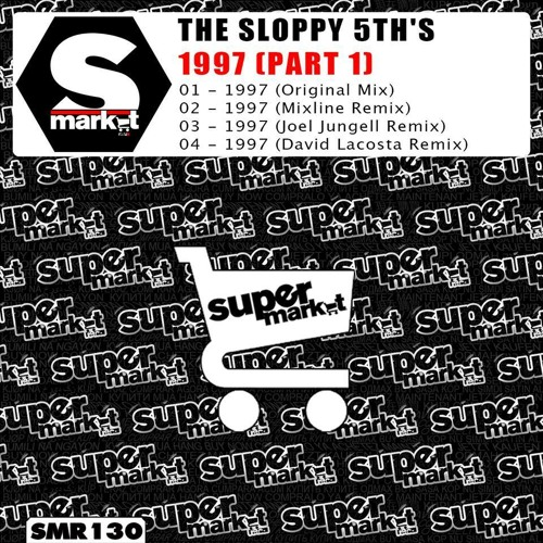 The Sloppy 5th's  - 1997 (Mixline Remix) ''Supermarket''