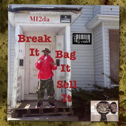 Break It, Bag It, Sell It