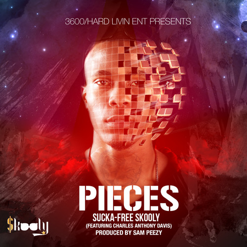 Pieces  Produced By Sam Peezy