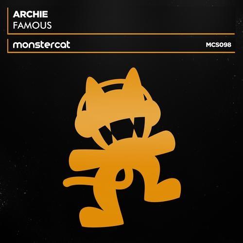 Archie - Famous (Original Mix) [FREE DL at 'Buy' Link]