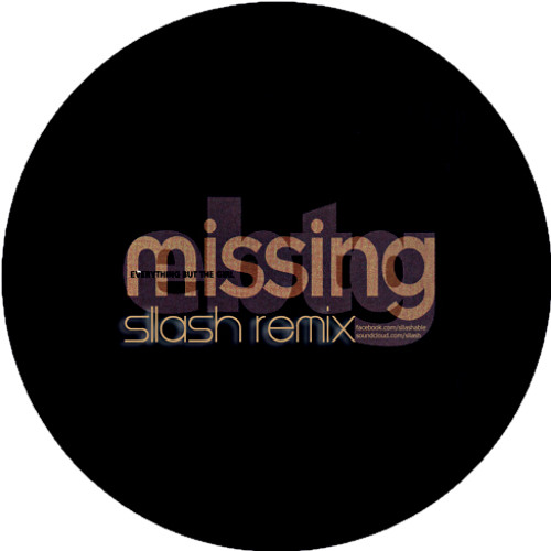 Everything But The Girl - Missing (Sllash Remix)