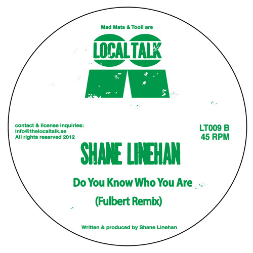 Shane Linehan - Do You Know Who You Are (Fulbert Rmx) (LT009, Side B)