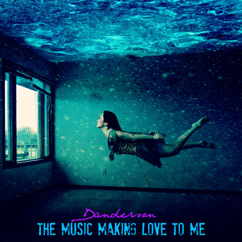 The Music Making Love To Me - FREE DL