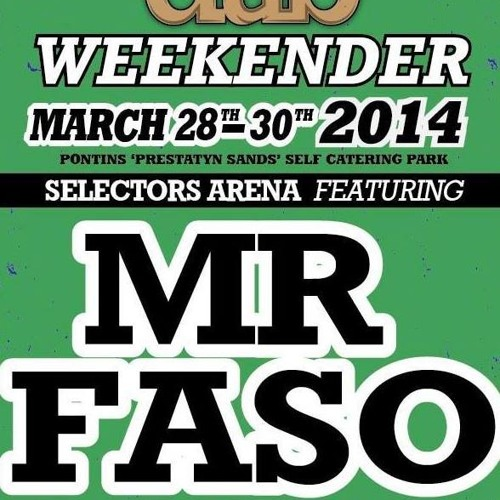 MR FASO mix for UNOD - United Nations Of Dub Weekender 2014