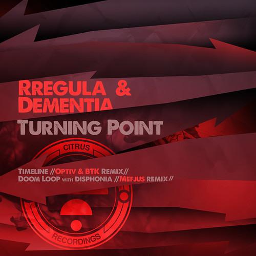 Rregula & Dementia – Time Line (Optiv & BTK Remix)[ Citrus ]