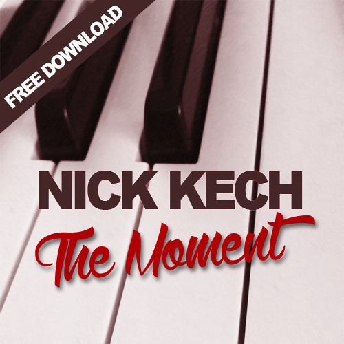 Nick Kech - The Moment (Bootleg) (Ft. Madilyn Bailey)