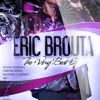 Eric Brouta - The Very Best Of [Mix Zouk Rétro DeeJaY ZaCk]