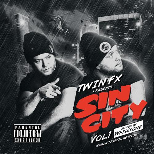 Whileyone & TwinFX  Sin City Vol 1