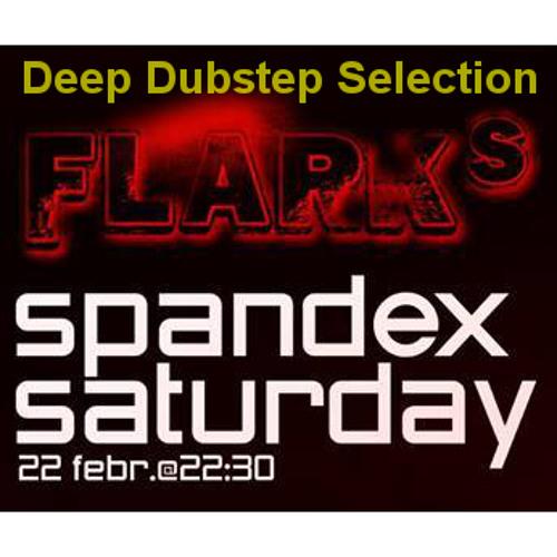 Flark - Spandex Saturday Deep Dubstep Selection {FREE DOWNLOAD}