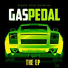 Gas Pedal [Clean] Remix
