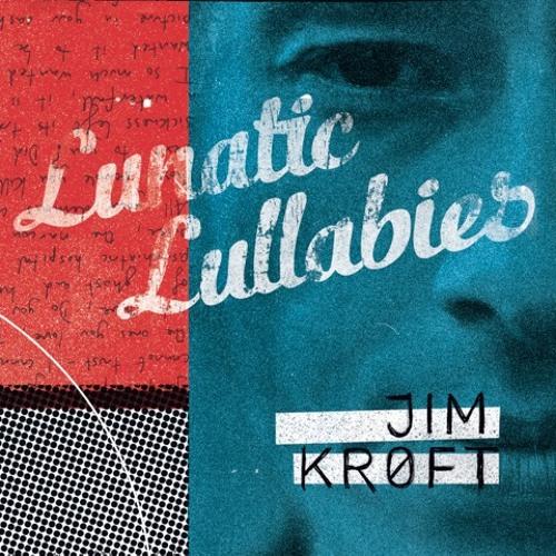 Jim Kroft - I Hope You Know