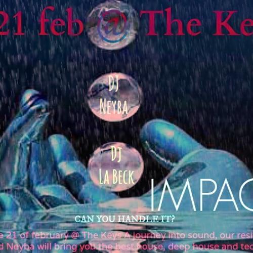 IMPACT @ The Keys (liveset 21 febr 2014)