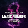 The Potbelleez feat. B.o.B - Magic Number (Stevie Mink Remix)