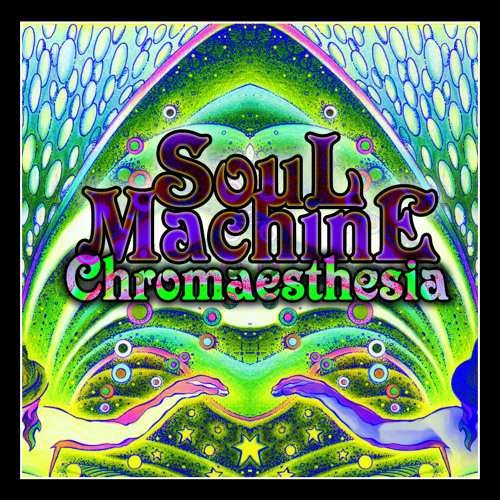 3 - Soul Machine - Chromaesthesia (Original Mix) - [PHANEROSPHENE - Part I EP]