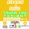 Touch You Tonight [DAGGAMIX] Ft. AIDONIA