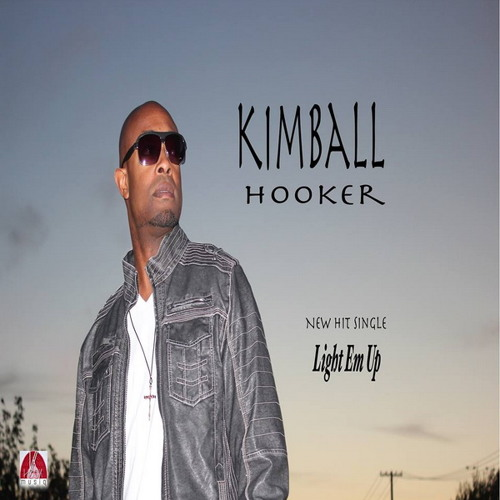 KImball Hooker - Light Em Up